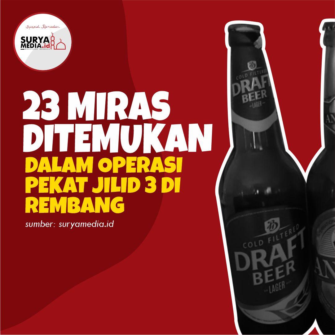 23 Miras Ditemukan dalam Operasi Pekat Jilid 3 di Rembang A