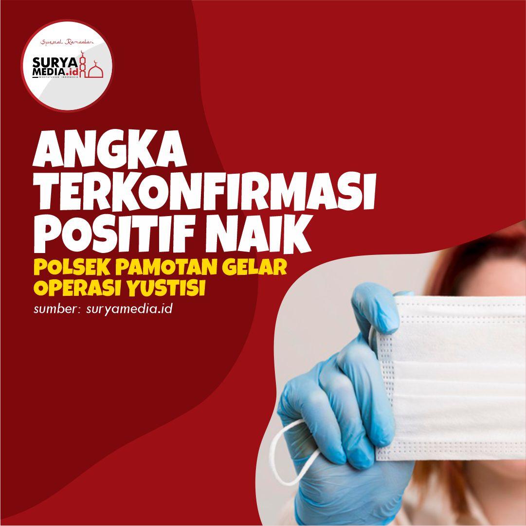Angka Terkonfirmasi Positif Naik, Polsek Pamotan Gelar Operasi Yustisi A
