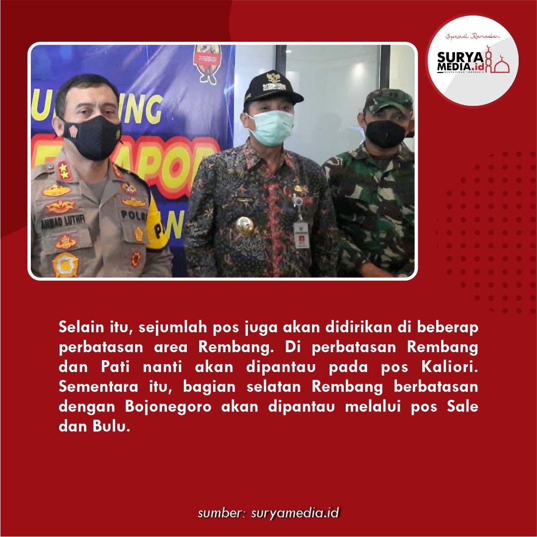 Antisipasi Mudik Lebaran, 5 Pos Pengamanan di Rembang C