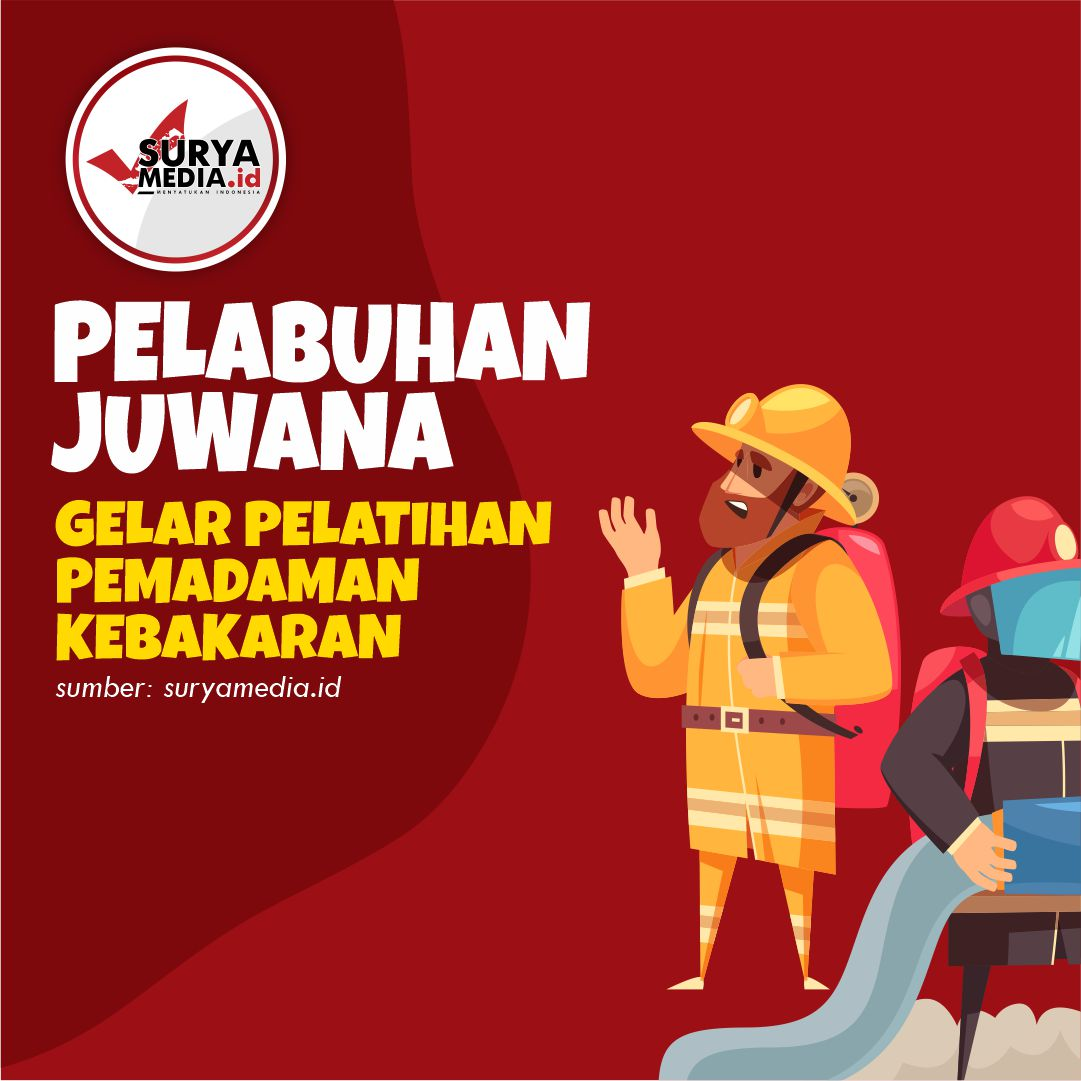 Pelabuhan Juwana Gelar Pelatihan Pemadaman Kebakaran A