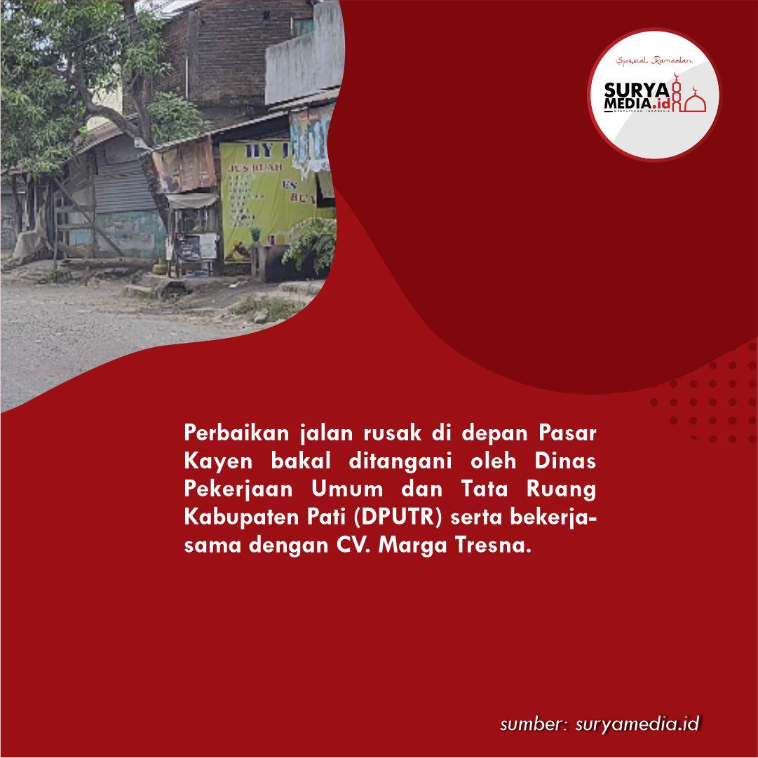 Perbaikan Ruas Jalan Depan Pasar Kayen Dilaksanakan Setelah Lebaran B