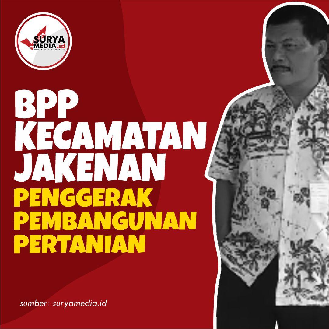 BPP Kecamatan Jakenan, Penggerak Pembangunan Pertanian A