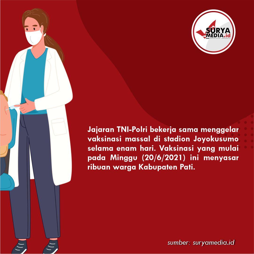 TNI-Polri Gelar Vaksinasi Massal 6 Hari di Stadion Joyokusumo Pati, Sasar Ribuan Warga B