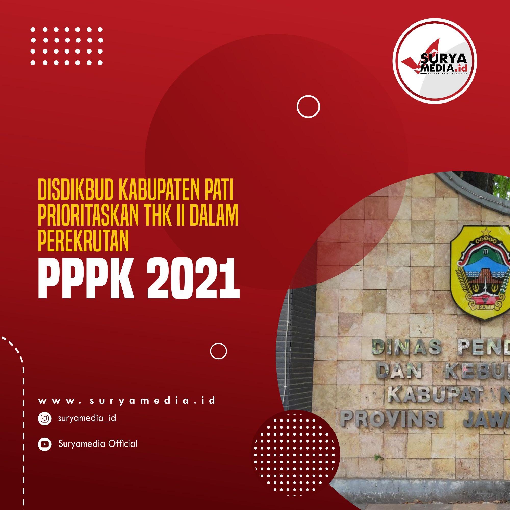 Disdikbud Kabupaten Pati Prioritaskan THK II dalam Perekrutan PPPK 2021