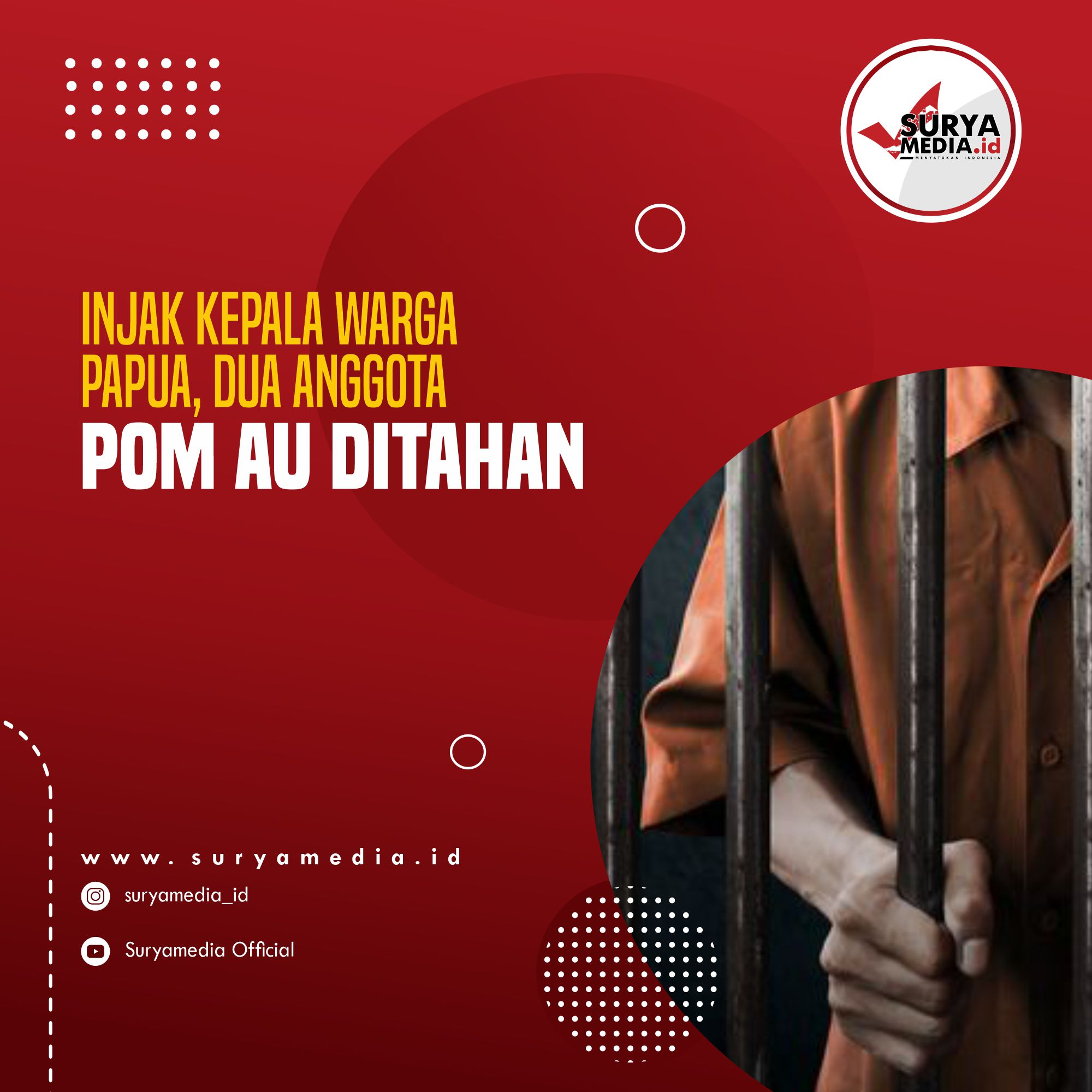Injak Kepala Warga Papua, Dua Anggota POM AU Ditahan