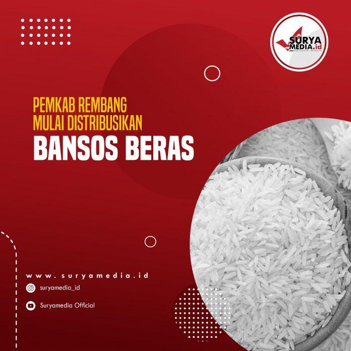 Pemkab Rembang Mulai Distribusikan Bansos Beras