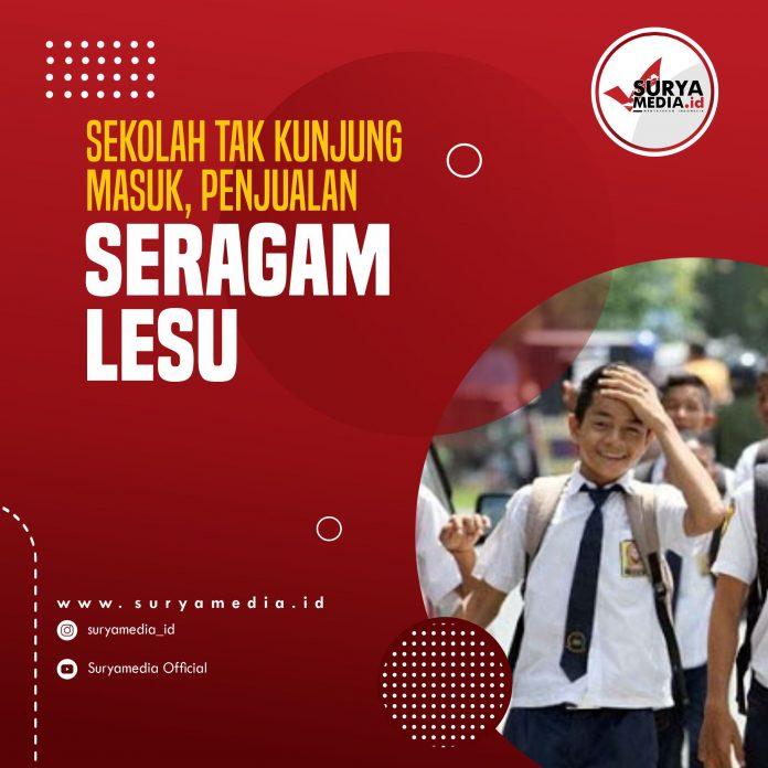 Sekolah Tak Kunjung Masuk, Penjualan Seragam Lesu