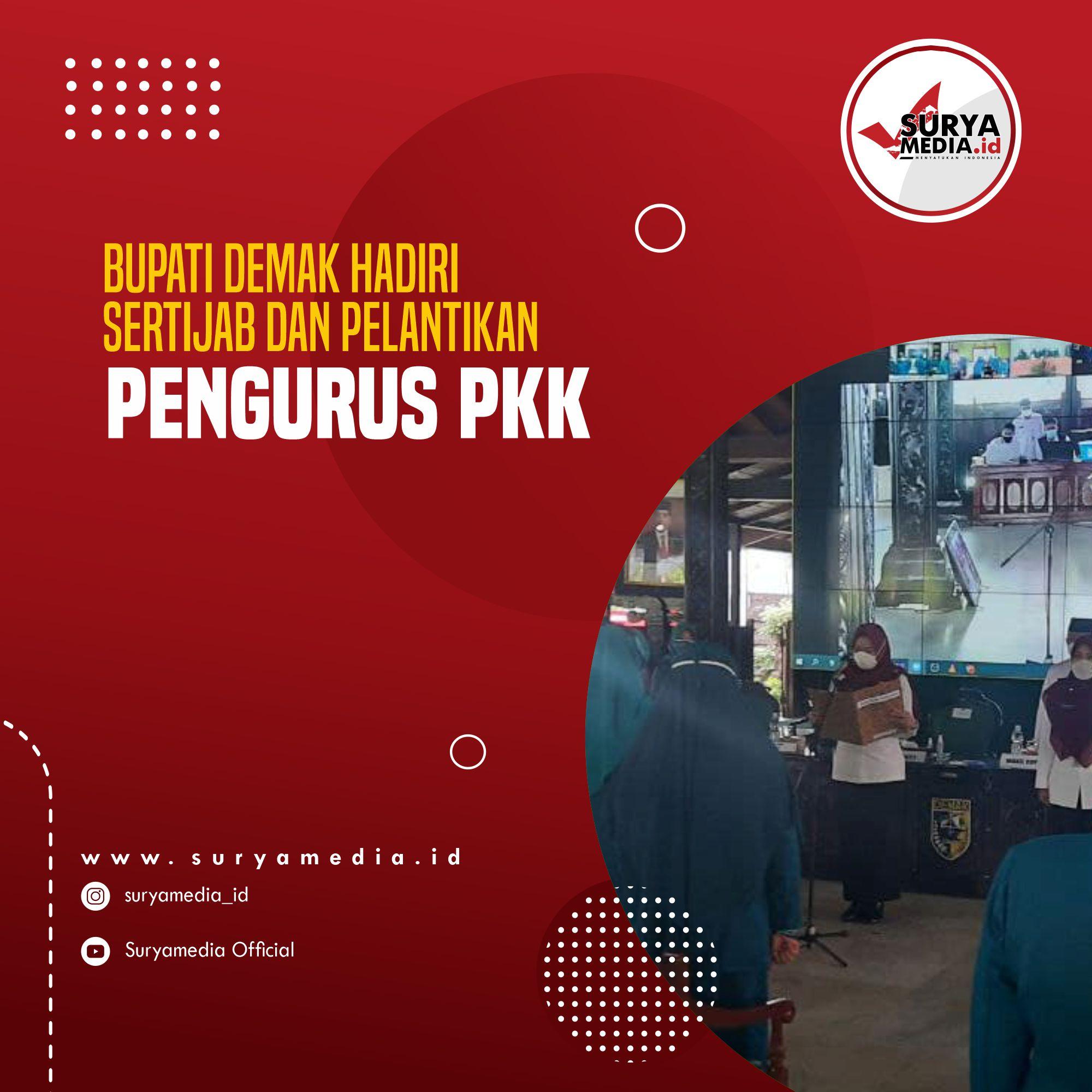 Bupati Demak Hadiri Sertijab dan Pelantikan Pengurus PKK A