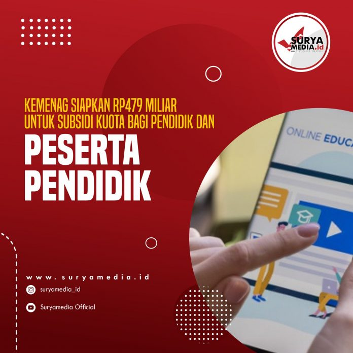 Kemenag Siapkan Rp479 Miliar Untuk Subsidi Kuota Bagi Pendidik dan Peserta Didik A