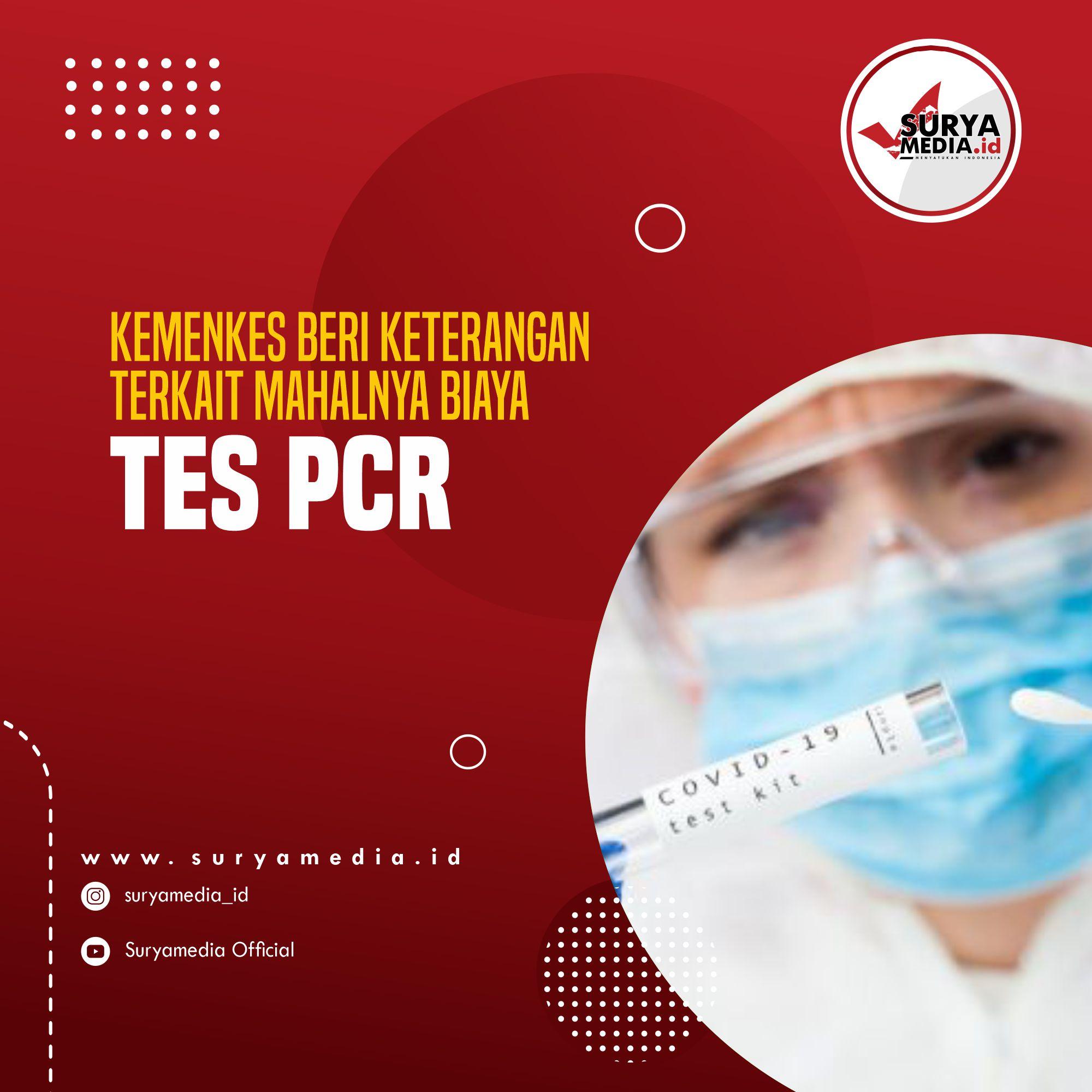 Kemenkes Beri Keterangan Terkait Mahalnya Biaya Tes PCR A