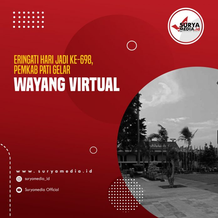 Peringati Hari Jadi ke-698, Pemkab Pati Gelar Wayang Virtual