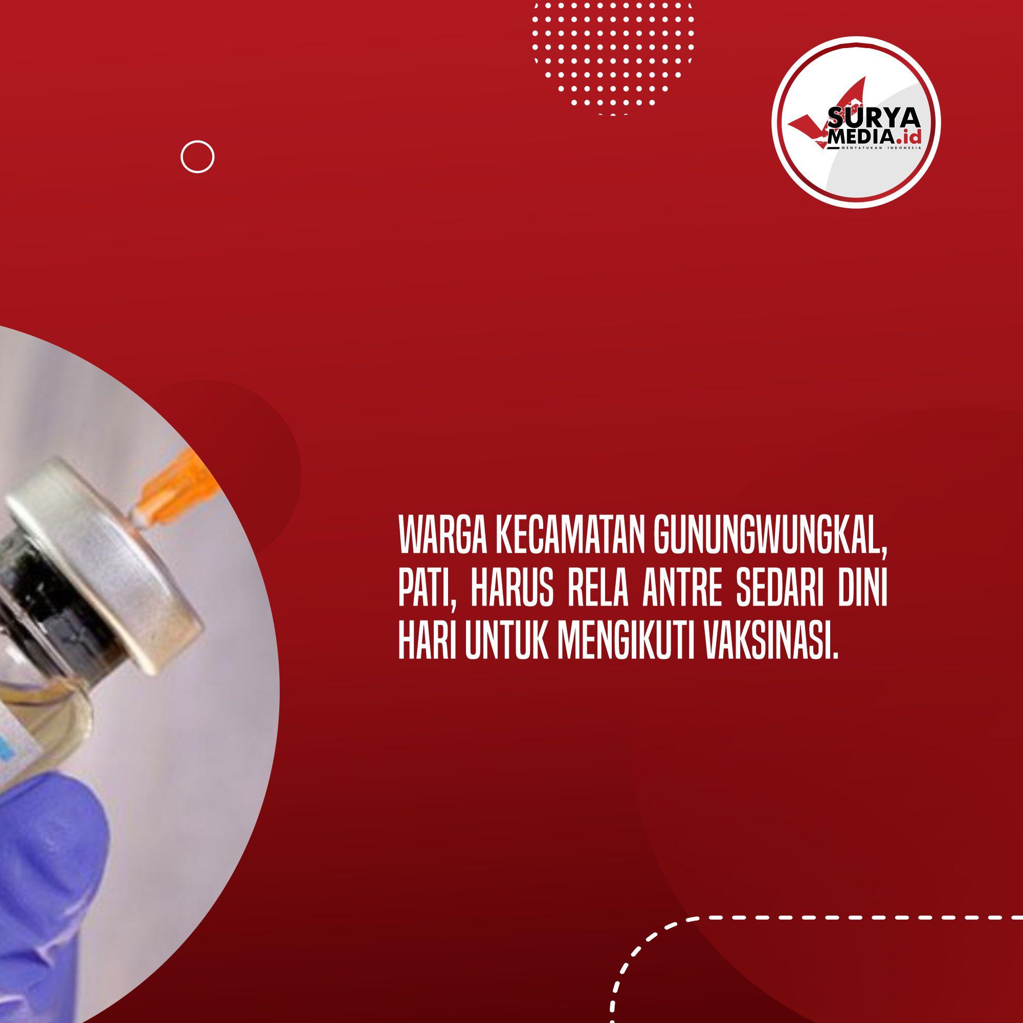 Stok Terbatas Terbatas, Warga Gunungwungkal Antre Sebelum Subuh untuk Ikuti Vaksinasi B