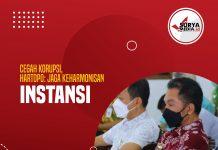 Cegah Korupsi, Hartopo Jaga Keharmonisan Instansi