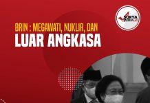 BRIN Megawati, Nuklir, dan Luar Angkasa