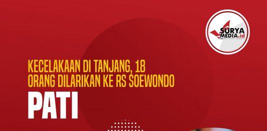 Kecelakaan di Tanjang, 18 Orang Dilarikan Ke RS Soewondo Pati