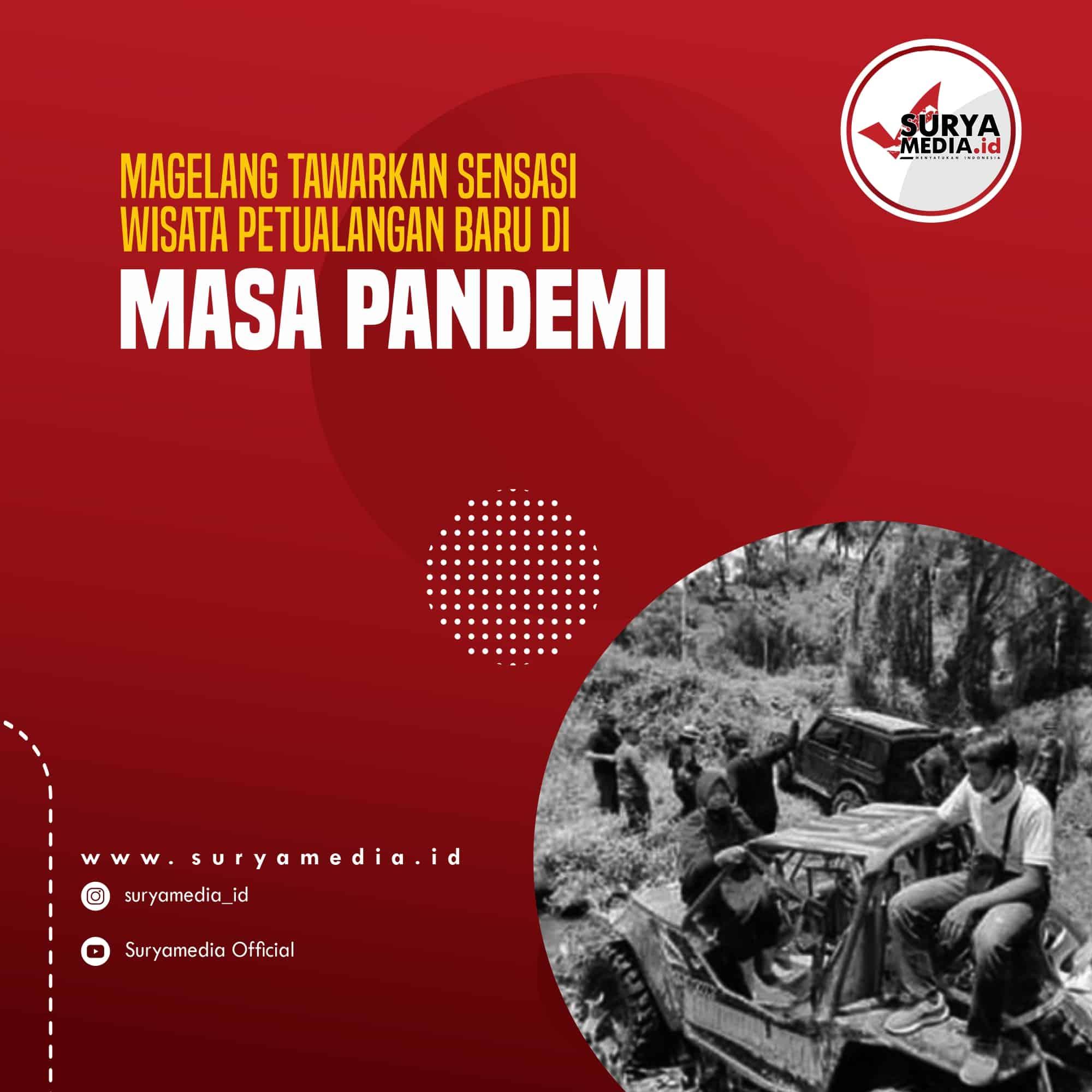 Magelang Tawarkan Sensasi Wisata Petualangan Baru di Masa Pandemi