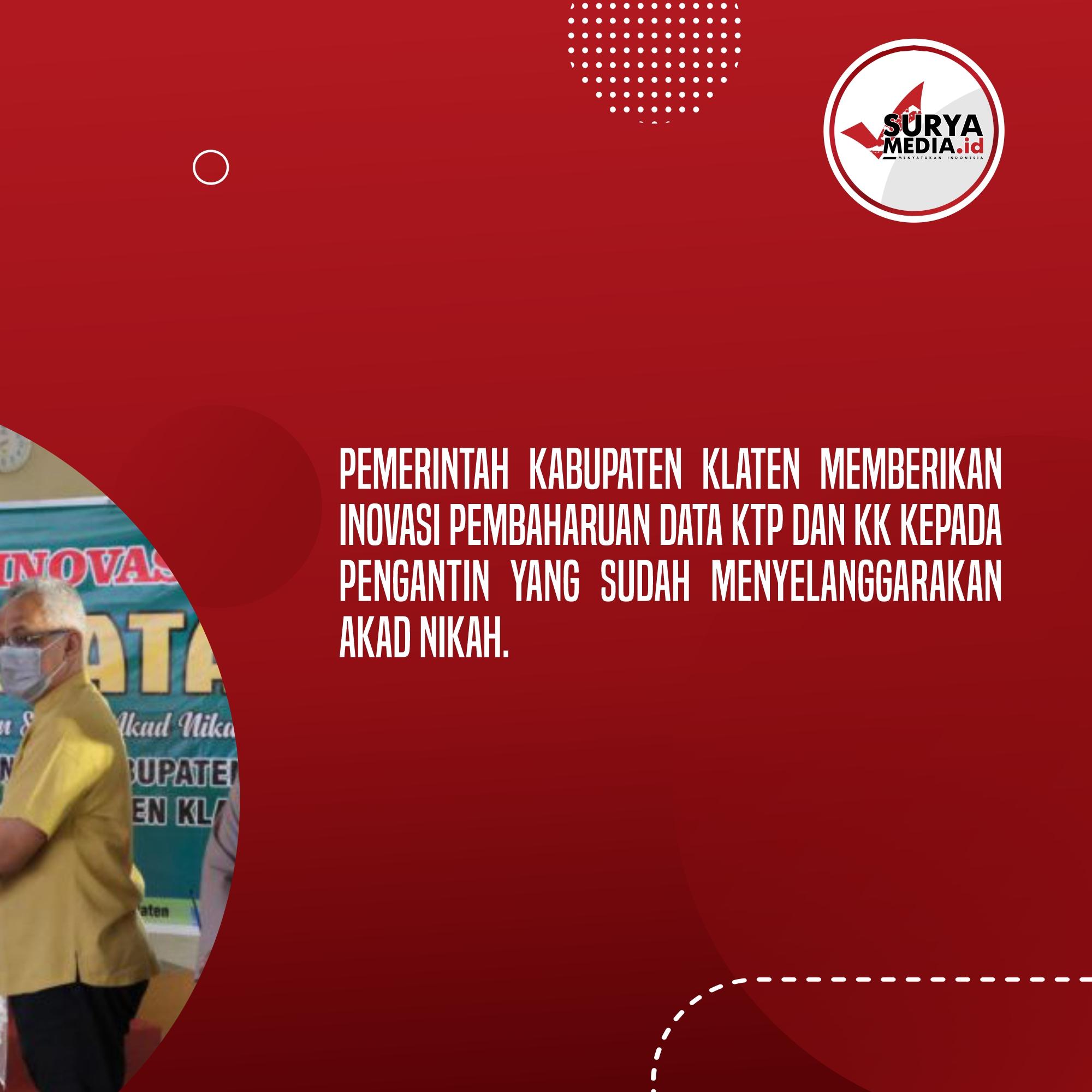 Pemkab Klaten Berikan Inovasi Pembaharuan Data KTP dan KK, Usai Akad Nikah