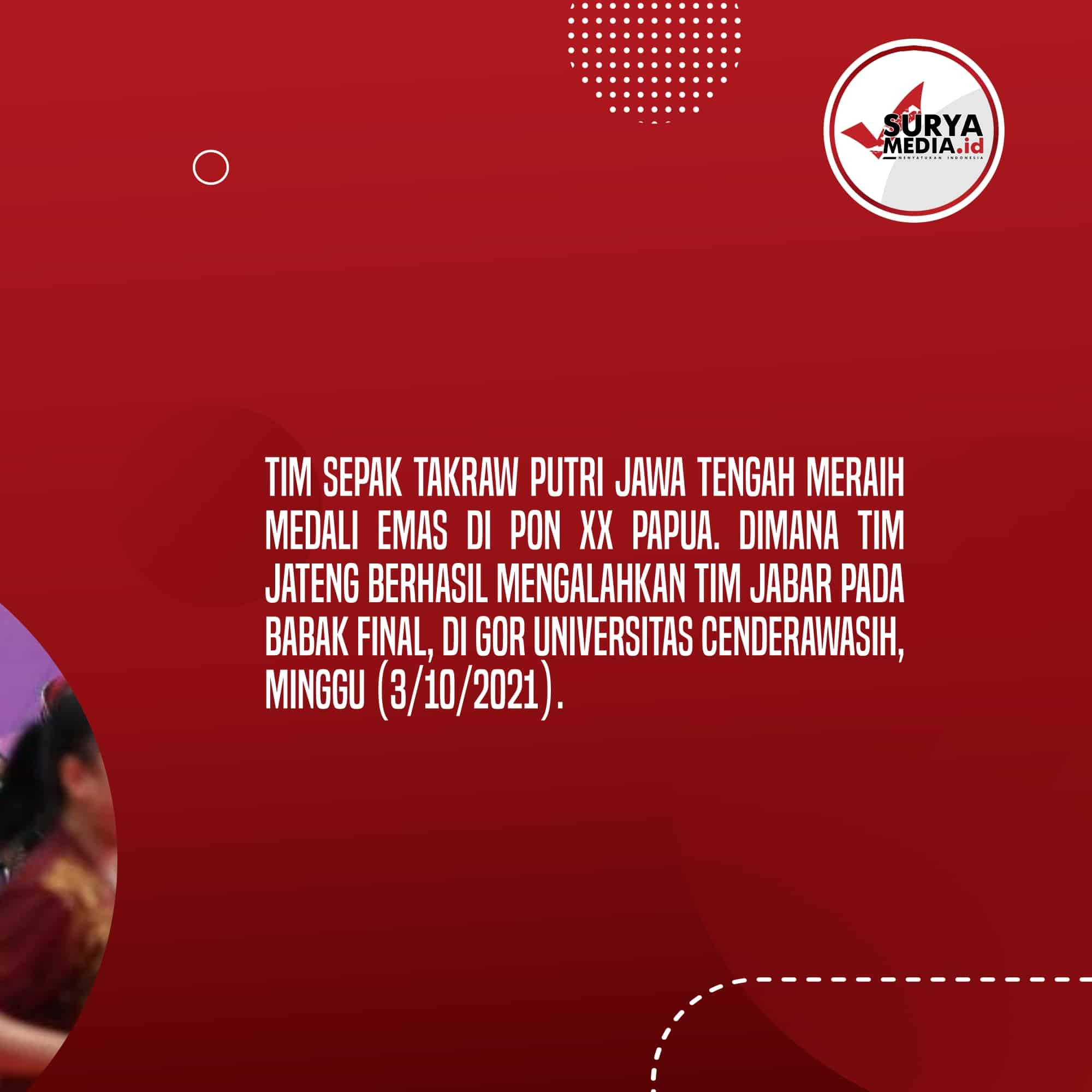 Tim Sepak Takraw Putri Jateng Raih Medali Emas di PON XX Papua